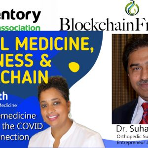 Telemedicine, Wellness, Blockchain! Healthcare's Digital Explosion!